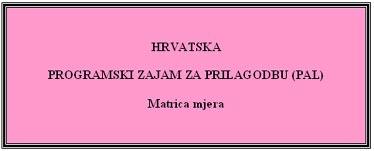 Novi prijevod PAL aranžmana bit će objavljen na ružičastom papiru...