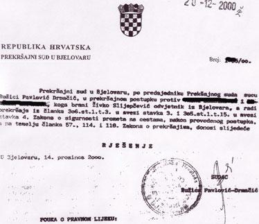 Ružica Pavlović-Drmačić u svojoj je osobi utjelovila sudbenu i izvršnu vlast