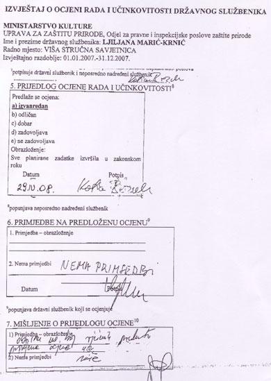 Službenica Ministarstva kulture žalila se na ocjenu koja je donijeta pod pritiskom državnog tajnika Šakića, premda ju je neposredno nadređena službenica ocijenila najvišom ocjenom