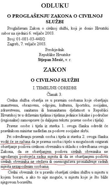"""U nekim ministarstvima """"zaposleno"""" je i dvadesetak civilnih ročnika. Ugrožava li Vlada njihovim angažiranjem pravo na rad građanima Republike Hrvatske?"""