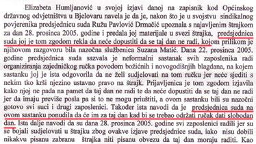 Iskaz sindikalne povjerenice iz kojeg je razvidno da radna etika sutkinji Pavlović-Drmačić ne dozvoljava nerad na dan štrajka, no na dan svečanog ručka spremna je odobriti slobodan dan zaposlenicima...
