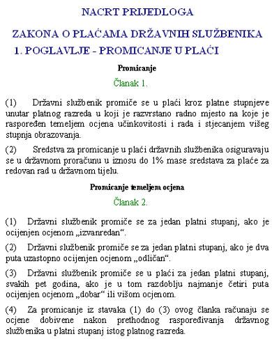 Strah sindikata od mogućnosti da službenička plaća raste isključivo temeljem ocjena pothranjuju i izjave poput ove profesora Ivana Koprića, člana Nacionalnog vijeća za vrednovanje modernizacije državne uprave, koje su se mogle čuti na dvodnevnom okruglom stolu ''Hrvatska država i uprava - stanje i perspektive'' koji je u ožujku održan u Zagrebu u organizaciji Znanstvenog vijeća za državnu upravu, pravosuđe i vladavinu prava Razreda za društvene znanosti Hrvatske akademije znanosti i umjetnosti (HAZU).